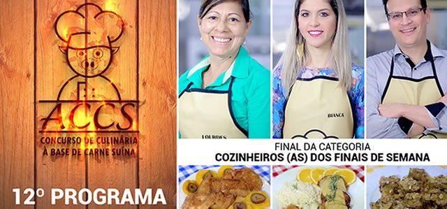 ACCS – Final Cozinheiros Finais de Semana
