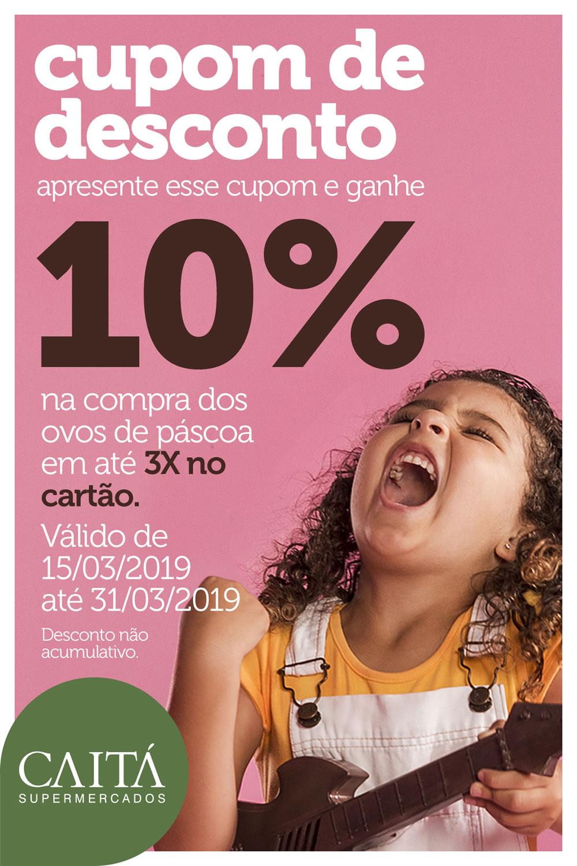 caita_supermercados_cupom_desconto_pascoa2019