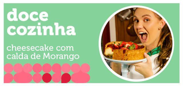 DOCE COZINHA CAITÁ: Cheesecake com calda de Morango